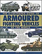 The Illustrated Guide to Armoured Fighting…