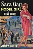 Sara Gay: Model Girl in New York by Janey…