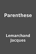Parenthese by Lemarchand Jacques