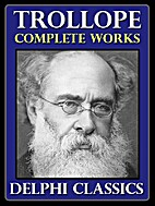 Delphi Complete Works of Anthony Trollope…