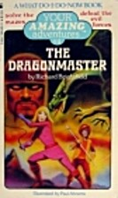 The Dragonmaster (Your Amazing Adventure, No…