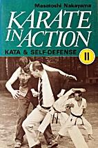 Karate in Action: Kata & Self-Defense II :…