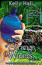 The Secret of Strange Waters (The Light…
