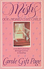 Misty: Our Momentary Child by Carole Gift…