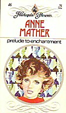 Prelude to Enchantment by Anne Mather