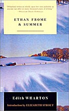 Ethan Frome and Summer by Edith Wharton