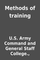 Methods of training by U.S. Army Command and…