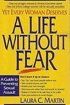 A Life Without Fear by Laura C. Martin