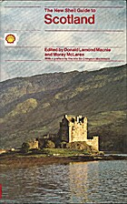 The new Shell guide to Scotland by Moray…