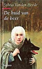 De huid van de beer by Sylvia Vanden Heede
