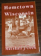 Hometown Wisconsin by Marshall Cook