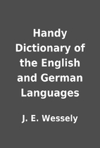 Handy Dictionary of the English and German…