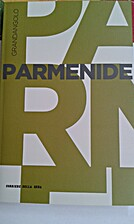 Parmenide by Roberto Radice