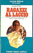 Ragazzi al laccio by Luciano Soldan