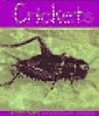 Crickets (Pebble Books: Insects) by Cheryl…
