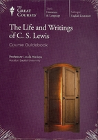 The Life and Writings of C.S. Lewis by Louis…