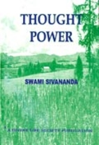 Thought Power by Swami Sivananda Saraswati
