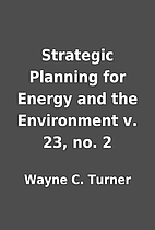 Strategic Planning for Energy and the…