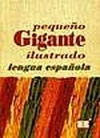 Pequeño Gigante Ilustrado by Correa Sanchez