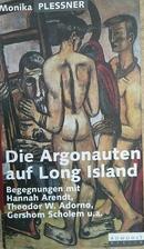Die Argonauten auf Long Island. Begegnungen…