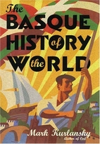 The Basque History of the World: The Story…