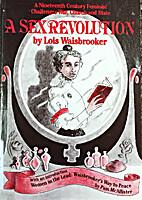 A Sex Revolution by Lois Waisbrooker