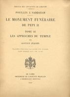 Le monument funéraire de Pepi II - Tome III…