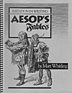 Imitation in Writing: Aesop's Fables by Matt…