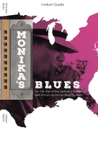 Monika's Blues: On the Trail of the…