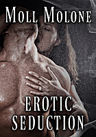 Erotic Seduction by Moll Molone