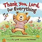 Thank you, Lord, for everything by P. J.…