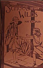 The School in the Wilds by May Baldwin