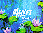 Monet and the Waterlily Friends by Judiee