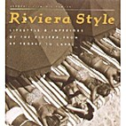 Riviera Style: Lifestyle & Interiors of the…