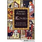Contes de Perrault: le Petit Chaperon rouge;…