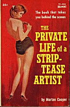 The Private Life of a Strip-Tease Artist by…