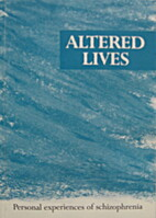 Altered lives : personal experiences of…
