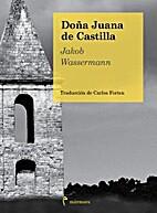 Donna Johanna von Castilien by Jacob…