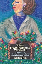When Sleeping Beauty Wakes Up: A Woman's…