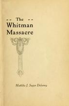 A Survivor's Recollection of the Whitman…