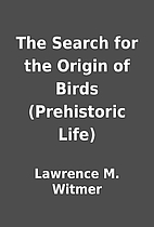 The Search for the Origin of Birds…