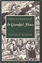 In Grandpa's House by Philip Sendak