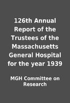126th Annual Report of the Trustees of the…