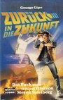 Zurück in die Zukunft, Teil 1: Roman nach einem Drehbuch von Robert Zemeckis und Bob Gale - George Gipe