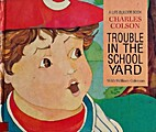 TROUBLE IN THE SCHOOL YARD by Charles Colson