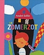 De Zomerzot by André Sollie