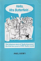 Hello Mrs. Butterfield...: Hilarious Story…