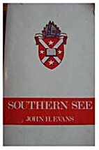 Southern see : the Anglican Diocese of…