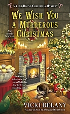 We Wish You A Murderous Christmas by Vicki…
