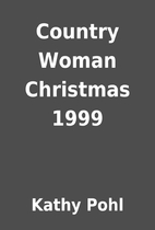 Country Woman Christmas 1999 by Kathy Pohl